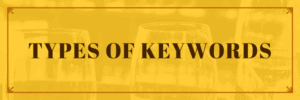 This is image of Keywords Types
